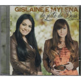 Cd Gislaine E Mylena   Do Jeito De Deus [original]